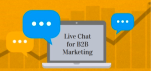 Live Chat for B2B Marketing